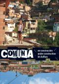 Comuna Under Construction