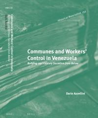 "Communes and Workers' Control in Venezuela ""OUT NOW"""