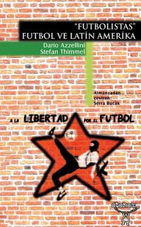 Futbolistas – Futbol ve Latin Amerika