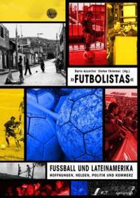 Futbolistas - Fußball und Lateinamerika