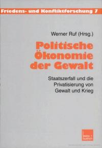 Politische Ökonomie der Gewalt